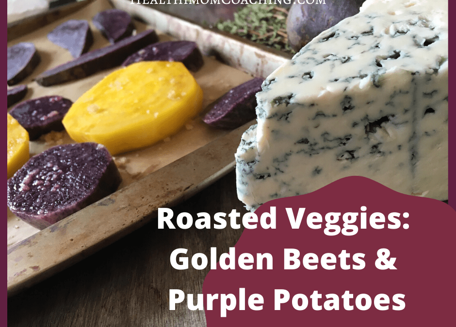 Roasted Vegetables: Golden Beets and Purple Potatoes